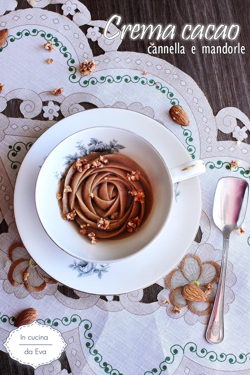 Crema cacao cannella e mandorle