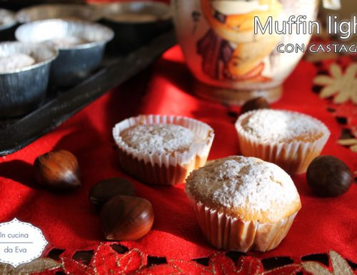 Muffin light con castagne
