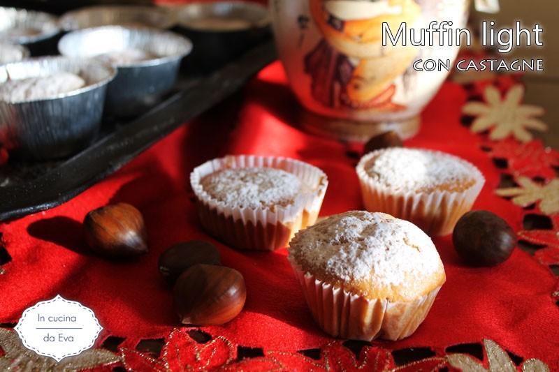 Muffin light con castagne