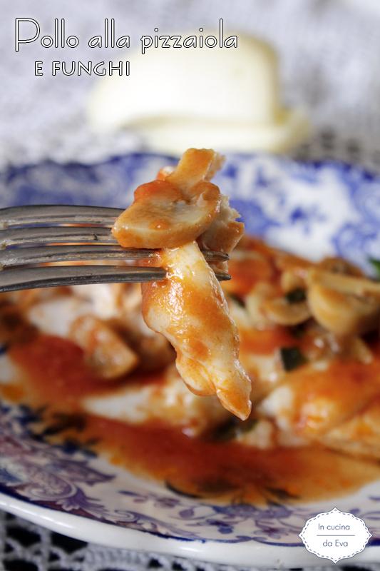 Pollo alla pizzaiola e funghi