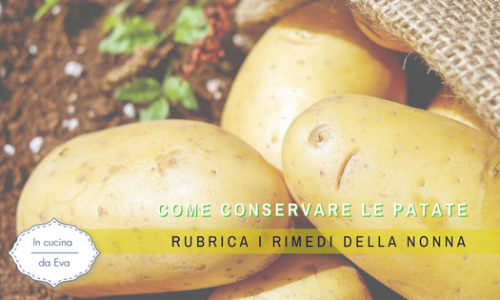 Come conservare le patate