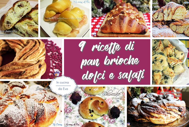 9 ricette di pan brioche dolci e salati