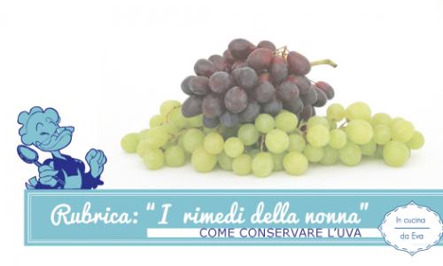 Come conservare l'uva