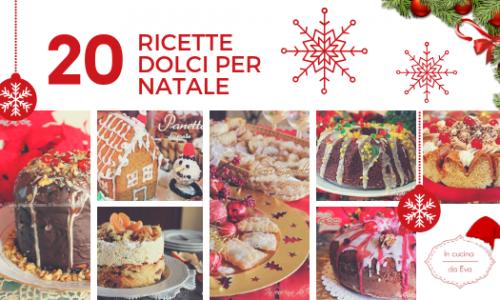 20 ricette dolci per Natale