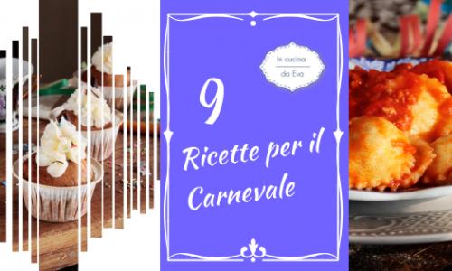 9 ricette per il carnevale
