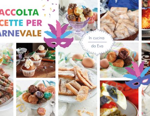 Raccolta ricette per Carnevale