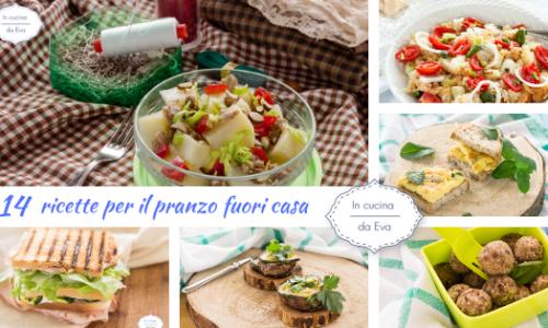 14 ricette per il pranzo fuori casa