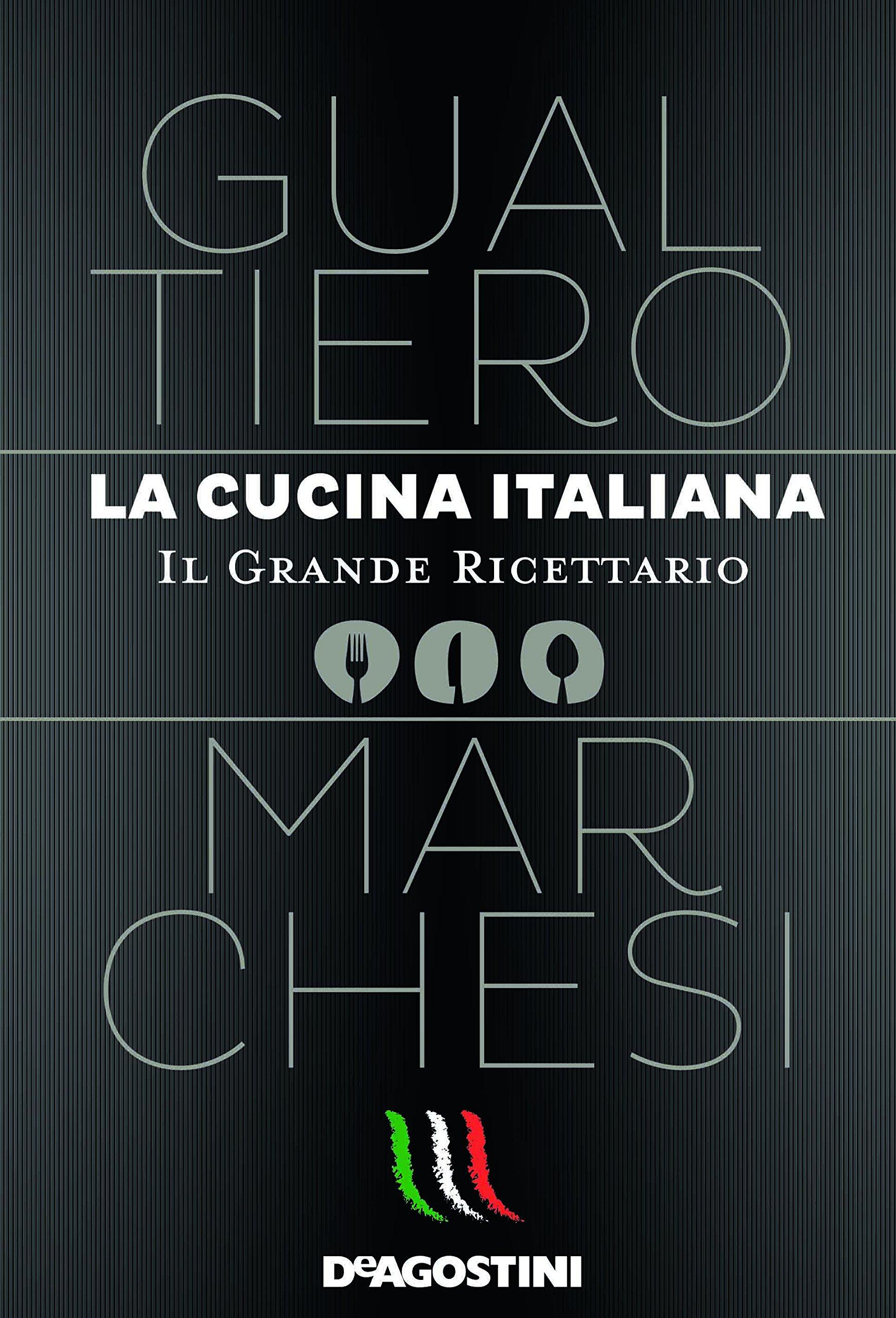 Libri di cucina la cucina italiana gualtiero marchesi for Libri di cucina per principianti