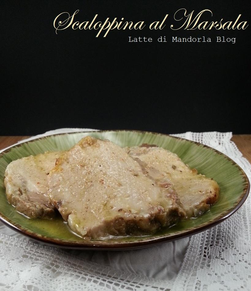 SCALOPPINA AL MARSALA -Latte di Mandorla Blog Ricette senza Lattosio – Copyright © All Rights Reserved