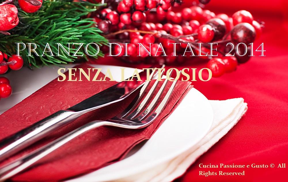 http://blog.giallozafferano.it/cucinapassioneegusto/menu-di-natale-senza-lattosio/