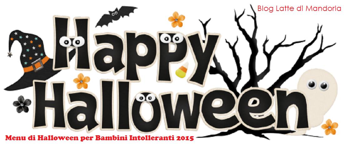 Halloween Per Bambini.Menu Di Halloween Per Bambini Intolleranti Latte Di Mandorla