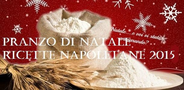 PRANZO DI NATALE RICETTE NAPOLETANE 2015 -Blog Ricette senza Lattosio per intolleranti – Copyright © All Rights Reserved (Blog Giallozafferano)