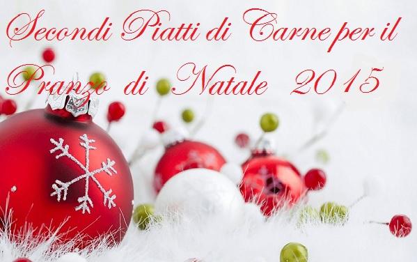 Secondi piatti di carne per il pranzo di Natale 2015