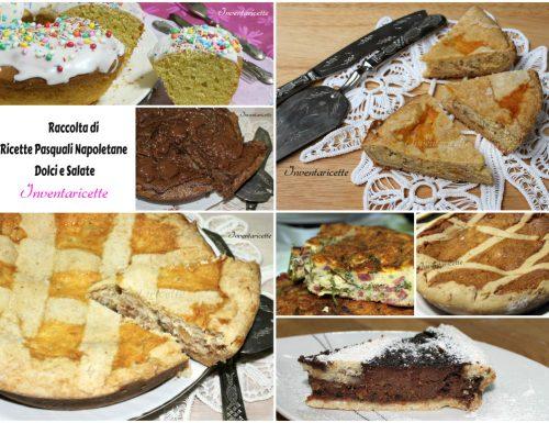 Raccolta di Ricette Pasquali Napoletane | Dolci e Salate