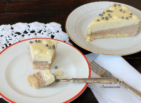 Torta bavarese al cioccolato bianco e gianduia