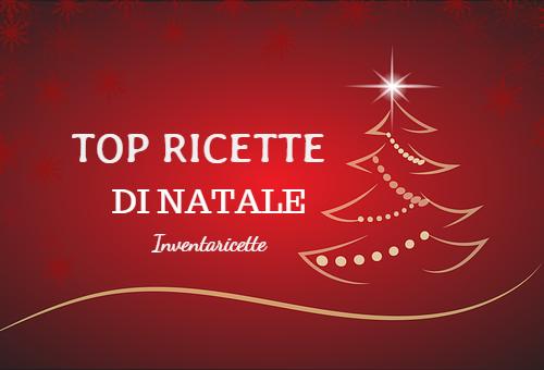 NATALE- TUTTE LE RICETTE