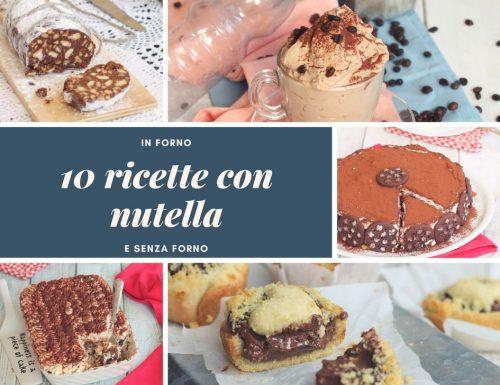 10 RICETTE CON NUTELLA DA NON PERDERE