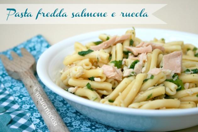 Pasta fredda salmone e rucola - Ricetta veloce