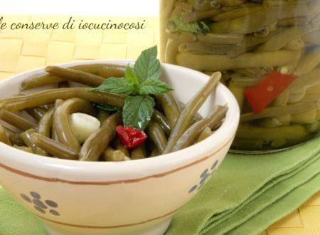 Fagiolini sottolio – Ricetta conserva con aceto
