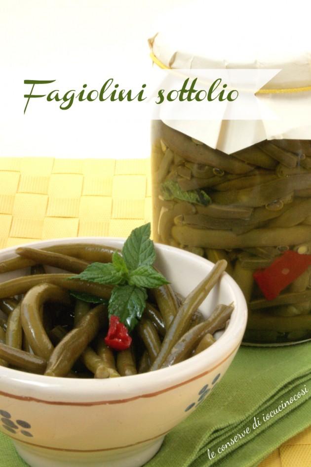 Fagiolini sottolio - Ricetta conserva con aceto