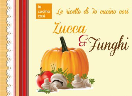Ricettario gratis da scaricare – Ricette con Zucca e Funghi