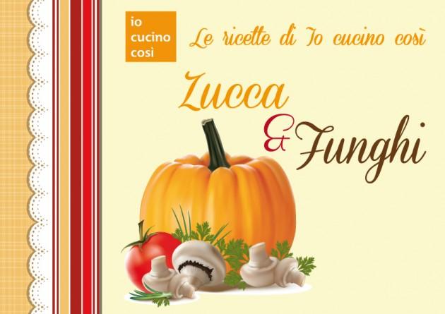 Ricettario gratis da scaricare - Ricette con Zucca e Funghi