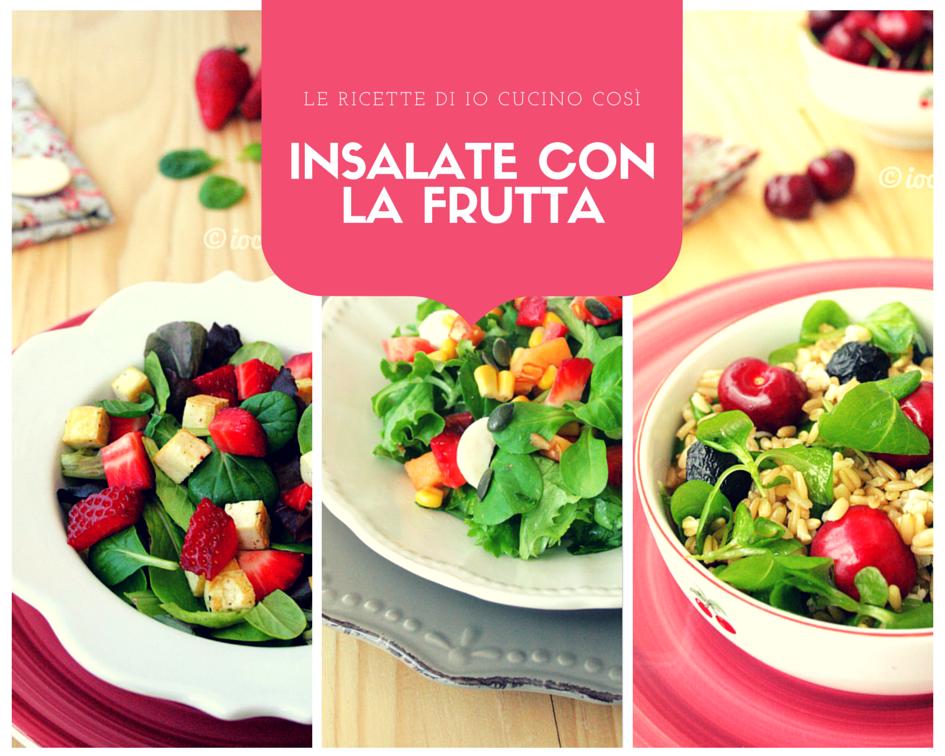 Ricette di insalate con la frutta io cucino cos for Insalate ricette