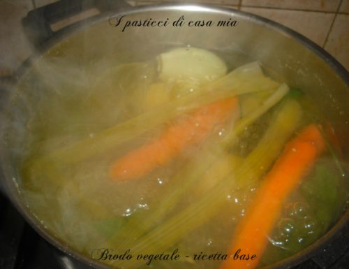 Brodo vegetale ricetta base