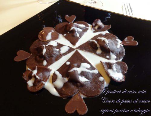 Cuori di pasta al cacao ripieni porcini e taleggio