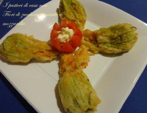 Fiori di zucchina prosciutto e mozzarella