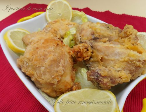 Pollo fritto rinascimentale