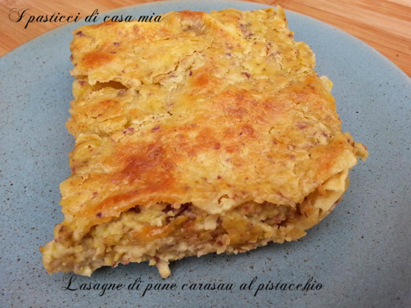 Lasagne di pane carasau al pistacchio
