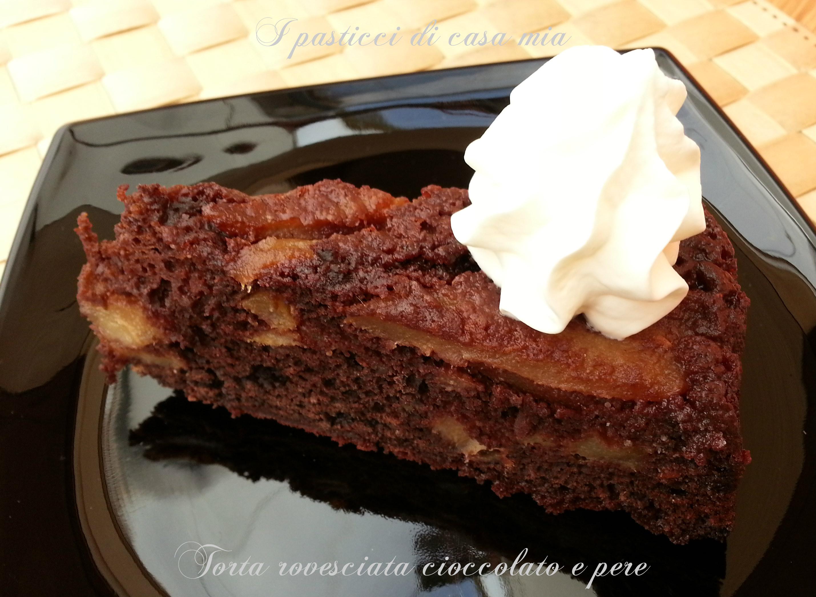 Torta rovesciata cioccolato e pere