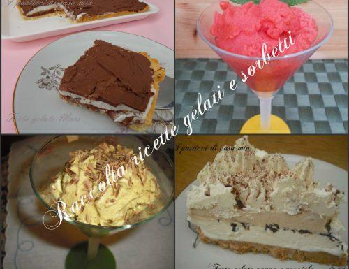 Raccolta ricette gelati e sorbetti