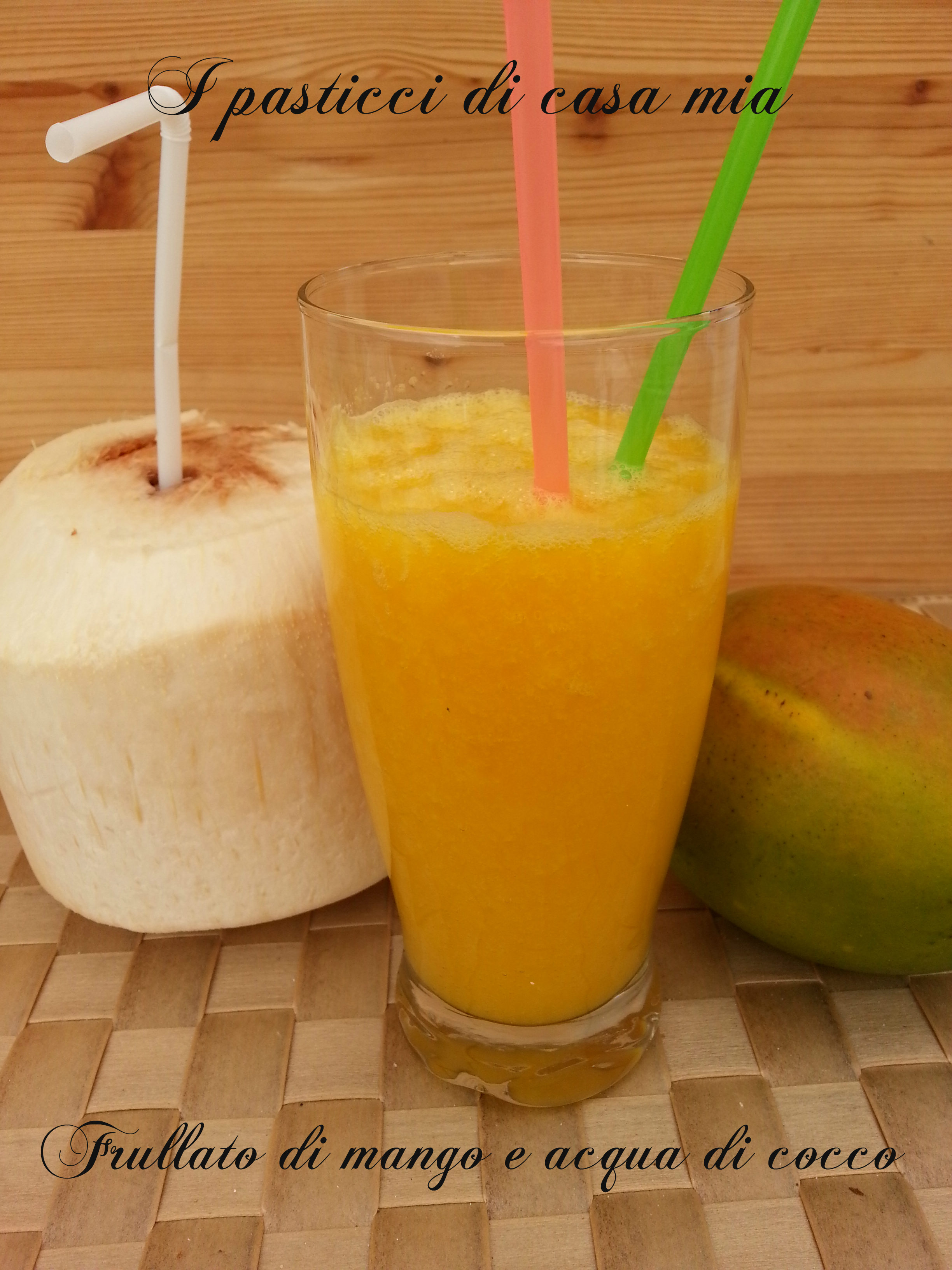 Frullato di mango e acqua di cocco