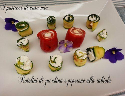 Rotolini di zucchina e peperone alla rabiola