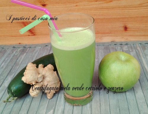 Centrifugato mela verde cetriolo e zenzero