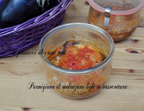 Parmigiana di melanzane light in vasocottura