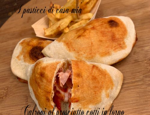 Calzoni al prosciutto cotti in forno