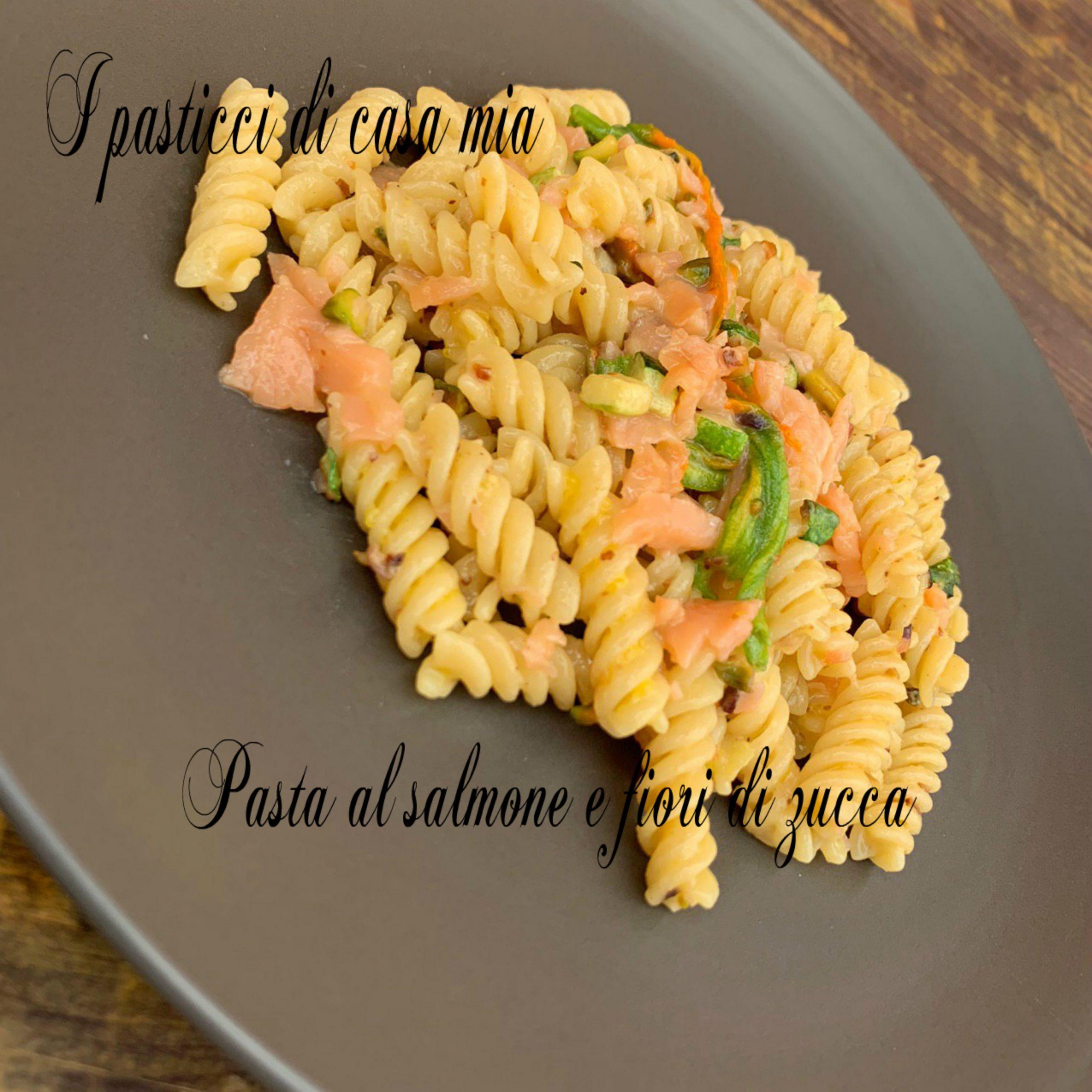 Pasta al salmone e fiori di zucca