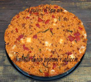 Timballo di riso peperoni e salsiccia