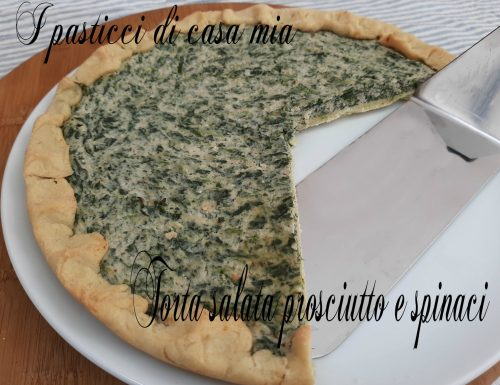 Torta salata prosciutto e spinaci