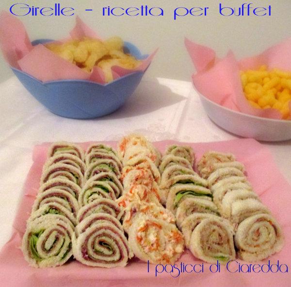 Girelle – ricetta per buffet  I pasticci di Ciaredda