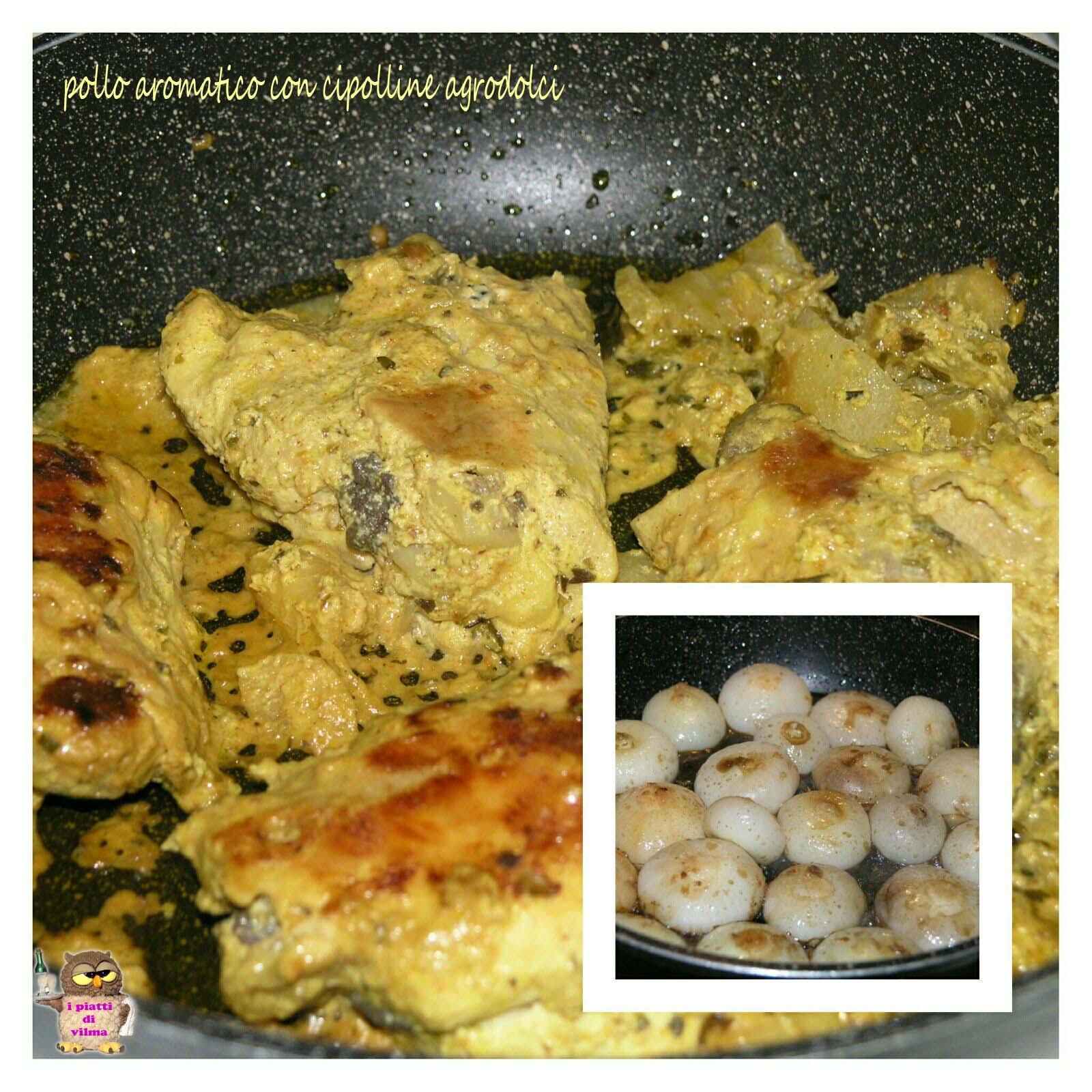 pollo aromatico con cipolline agrodolci