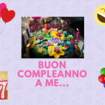 """Buon Compleanno A Me""…!!!"