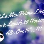 """""""La Mia Prima Live Su Youtube""""…!!!"""