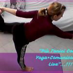 """""""Più Tonici Con Lo Yoga+Comunicazione Live""""…!!!"""