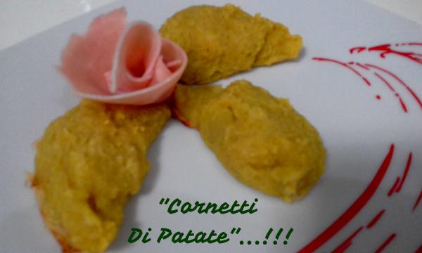 """""""Cornetti Di Patate""""…!!!"""