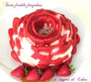 Torta fredda fragolosa