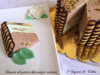 Dessert al pistacchio senza cottura (foto passo passo)